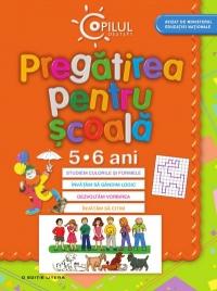 PREGATIREA PENTRU SCOALA 5-6 ANI