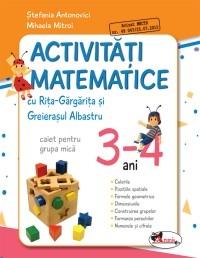 ACTIVITATI MATEMATICE CU RITA GARGARITA SI GREIERASUL ALBASTRU  ? (CAIET) GRUPA MICA 3-4 ANI