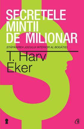 SECRETELE MINTII DE MILIONAR...