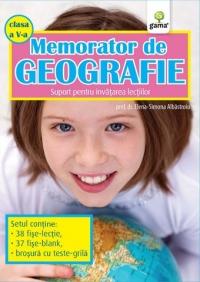 MEMORATOR DE GEOGRAFIE. CLASA A V-A