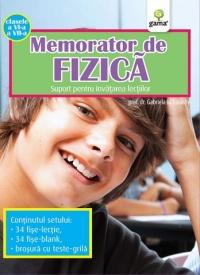 MEMORATOR DE FIZICA. CLASELE A...