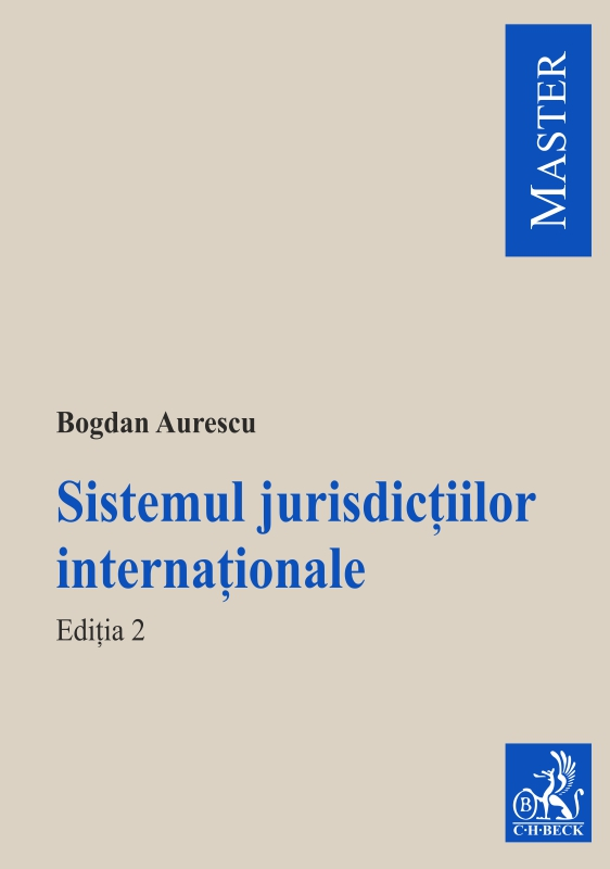 SISTEMUL JURISDICTIILOR INTERNATIONALE EDITIA 2