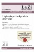 LEGISLATIA PRINVIND PROFESIA DE AVOCAT LA ZI COD 514 ACTUALIZARE 15.08.2013