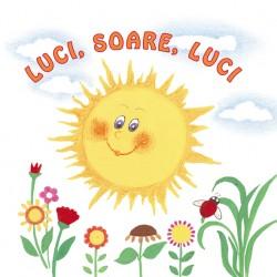 LUCI, SOARE, LUCI