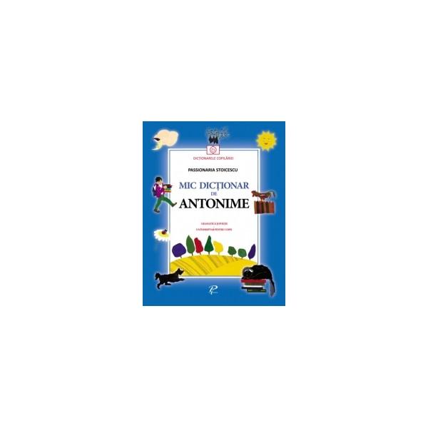 MIC DICTIONAR DE ANTONIME