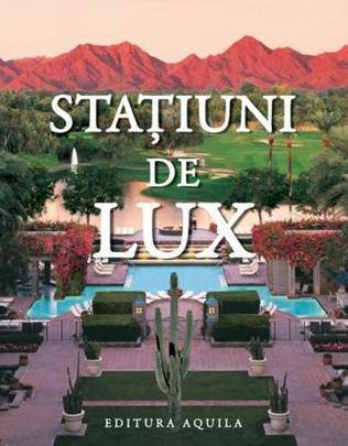 STATIUNI DE LUX
