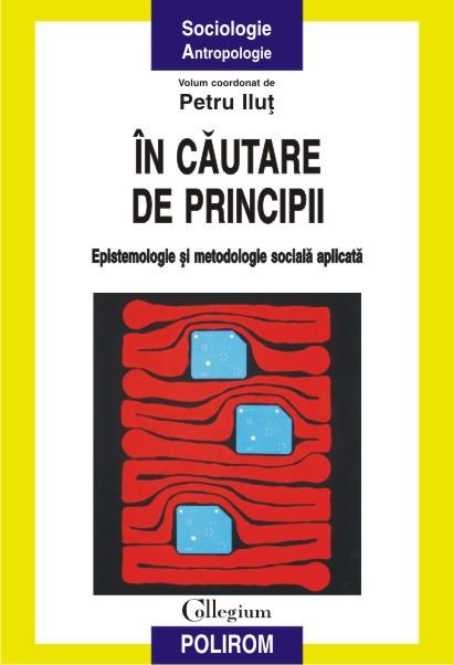 IN CAUTARE DE PRINCIPII
