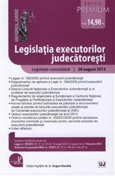 LEGISLATIA EXECUTORILOR JUDECATORESTI. ACTUALIZAT 20 AUGUST 2013