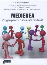 MEDIEREA OXIGEN PENTRU O SOCIETATE MODERNA