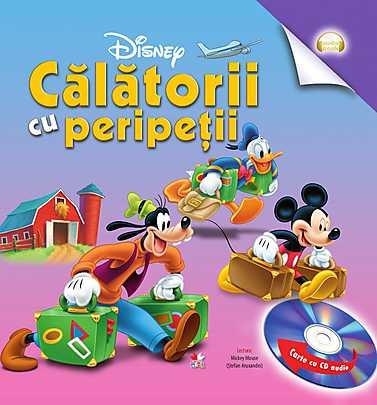 DISNEY. MICKEY MOUSE. CALATORIE CU PERIPETII CARTE+CD