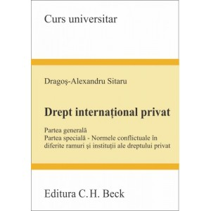 DREPT INTERNATIONAL PRIVAT PARTEA GENERALA PARTEA SPECIALA - NORMELE CONFLICTUALE IN DIFERITE RAMURI