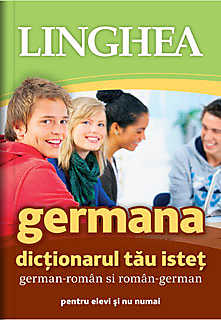 DICTIONARUL TAU ISTET GERMAN-ROMAN SI ROMAN-GERMAN EDITIA 2