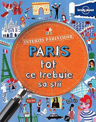 INTERZIS PARINTILOR. PARIS TOT CE TREBUIE SA STII