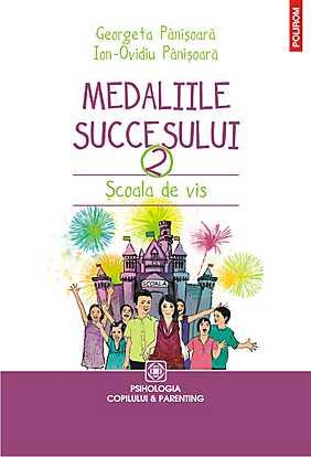 MEDALIILE SUCCESULUI 2. SCOALA DE VIS