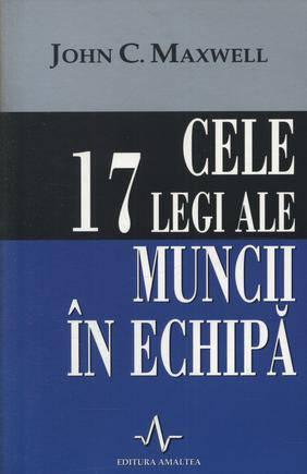 CELE 17 LEGI ALE MUNCII IN ECHIPA