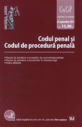 CODUL PENAL SI CODUL DE PROCEDURA PENALA. ACTUALIZAT 25 SEPTEMBRIE 2013