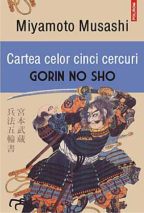 CARTEA CELOR CINCI CERCURI. GORIN NO SHO