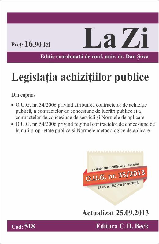 LEGISLATIA ACHIZITIILOR PUBLICE LA ZI COD 518 ACTUALIZARE 25.09.2013