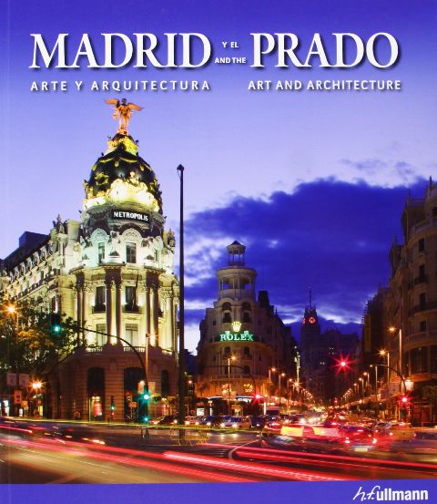MADRID AND PRADO - ART AND ARCHITECTURE