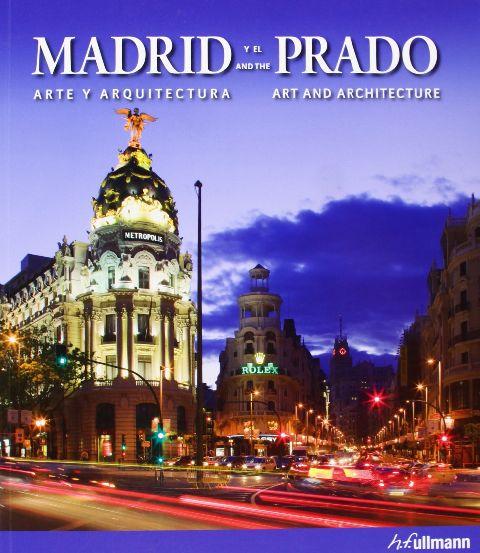 MADRID AND PRADO - ART AND ARCHITECTURE