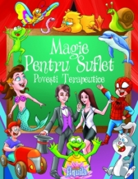 MAGIE PENTRU SUFLET