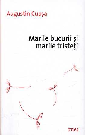 MARILE BUCURII SI MARILE TRISTETI