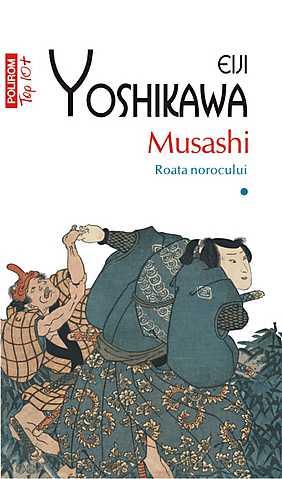 MUSASHI. ROATA NOROCULUI VOLUMUL 1 TOP 10