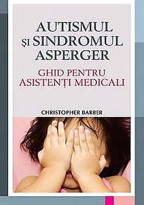 AUTISMUL SI SINDROMUL ASPERGER