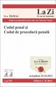 CODUL PENAL SI CODUL DE PROCEDURA PENALA LA ZI COD 524 ACTUALIZARE 25.10.2013