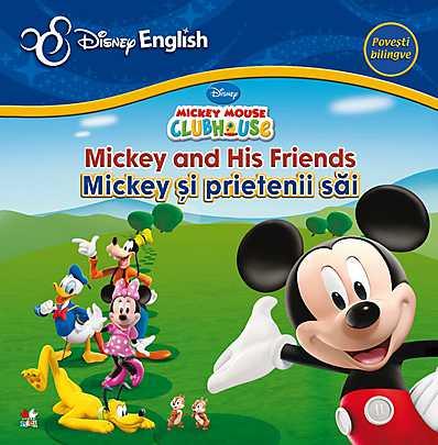 DISNEY ENGLISH. MICKEY SI PRIETENII SAI
