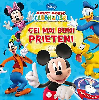 DISNEY. MICKEY MOUSE. CEI MAI BUNI PRIETENI CARTE+CD