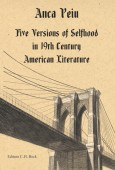FIVE VERSION OF SELFHOOD IN 19 TH CENTURY AMERICAN LITERATURE