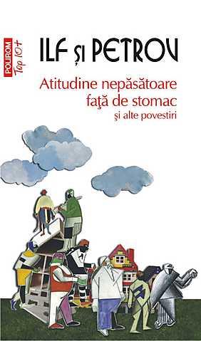 ATITUDINE NEPASATOARE FATA DE STOMAC SI ALTE POVESTIRI TOP 10