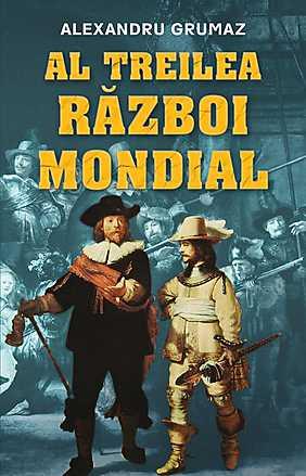 AL TREILEA RAZBOI MONDIAL
