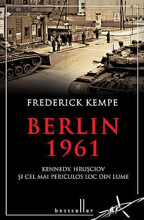 BERLIN 1961. KENNEDY, HRUSCIOV...