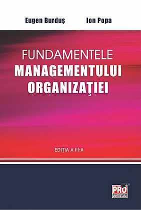 FUNDAMENTELE MANAGEMENTULUI  ORGANIZATIEI EDITIA 3