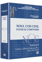 NOUL COD CIVIL. STUDII SI COMENTARII. VOLUMUL 2