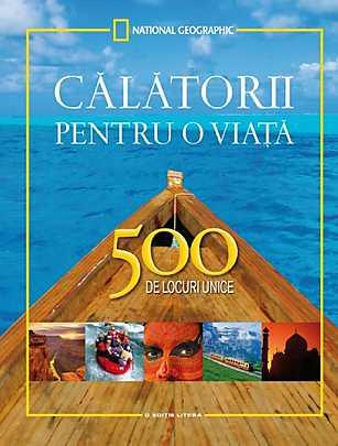 CALATORII PENTRU O VIATA. 500...