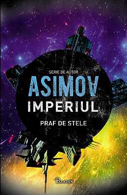 IMPERIUL 2. PRAF DE STELE, ASIMOV