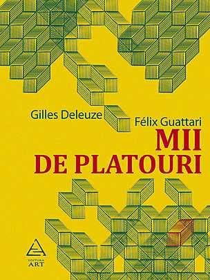 MII DE PLATOURI, DELEUZE-GUATTARI