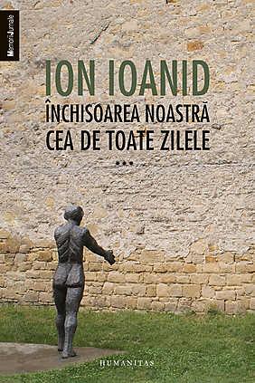 INCHISOAREA NOASTRA CEA DE TOATE ZIELE VOLUMUL 3