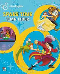 SPARE TIME/TIMP LIBER. MY FIRST STEPS INTO ENGLISH