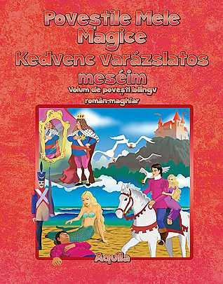 POVESTILE MELE MAGICE ROMANA-MAGHIARA
