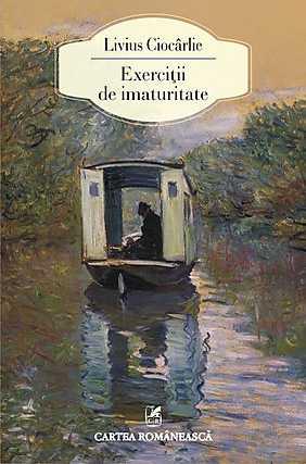 EXERCITII DE IMATURITATE