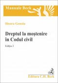 DREPTUL LA MOSTENIRE IN CODUL CIVIL EDITIA 2