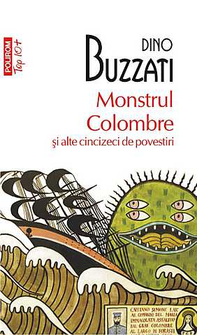 MONSTRUL COLOMBRE SI ALTE CINCIZECI DE POVESTIRI TOP 10