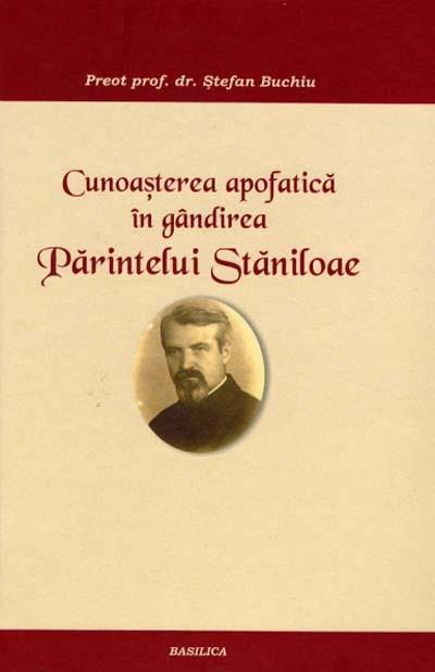 CUNOASTEREA APOFATICA IN GANDIREA PARINTELUI STANILOAE