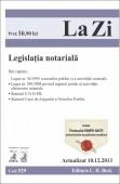LEGISLATIE NOTARIALA LA ZI COD 529 ACTUALIZARE 10.12.2013
