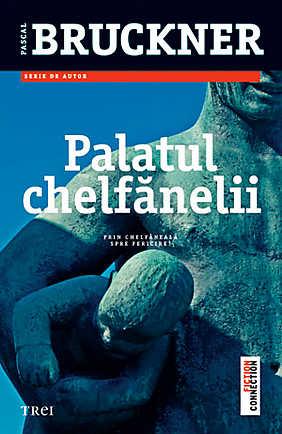 PALATUL CHELFANELII