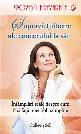 SUPRAVIETUITOARE ALE CANCERULUI DE SAN